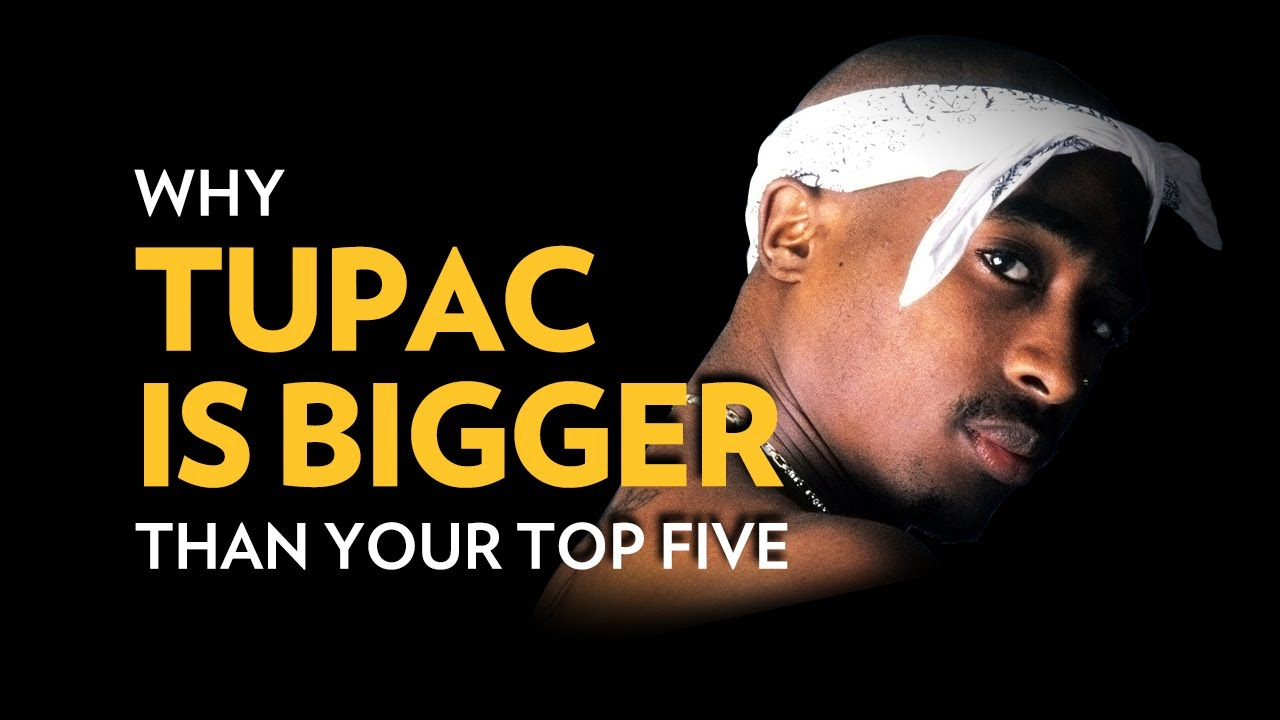 Why 2Pac's