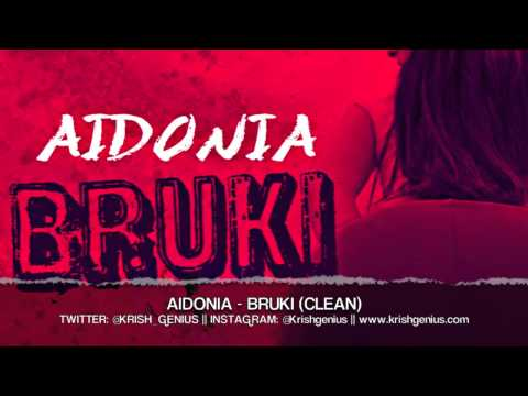 Aidonia - Bruki (Clean) April 2013