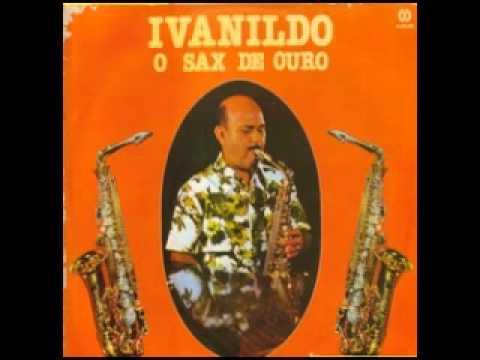 Ivanildo o Sax de Ouro vol 1