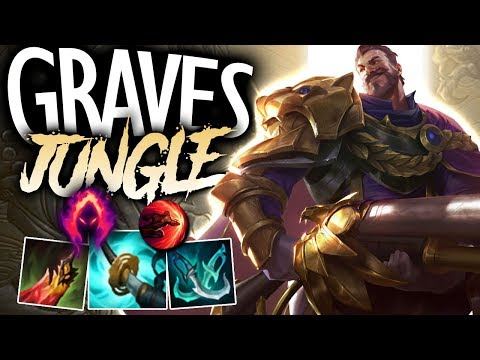 GRAVES IS THE BEST JUNGLER IN THE GAME!! - Graves Jungle - League of Legends