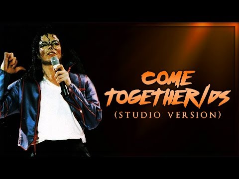 COME TOGETHER/DS - Live Studio Version (Album Remake) | Michael Jackson