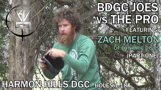BDGC Joes VS The Pro #3 - Part One (Zach Melton - Dynamic Discs) at 2017 USWDGC's Harmon Hills DGC