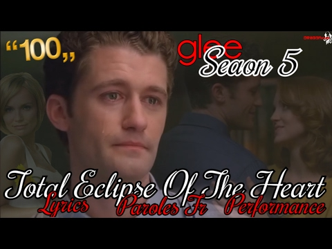 glee - Total Eclipse Of The Heart (Season 5) (Lyrics-Traduction Française-Full Performance)
