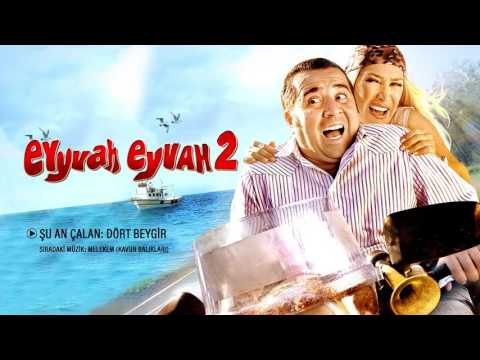 Dört Beygir - Eyyvah Eyvah 2 Orijinal Film Müzikleri indir