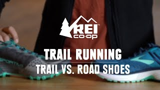 What's the Difference Between Trail and Road Shoes? || REI