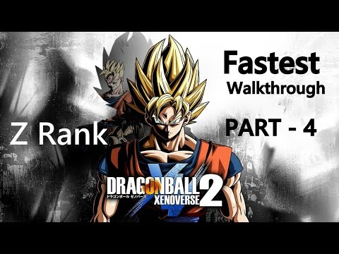Dragon Ball Xenoverse 2- Z Rank Walkthrough(fastest) - Part 4 - Saiyan Brutality! Beyond the Limits