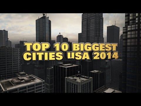 Top 10 Biggest US Cities 2014