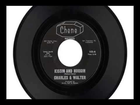 """CHARLES & WALTER """"KISSIN AND HUGGIN"""" & """"NIGHT"""""""