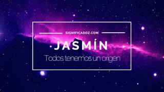 Jazmin - Significado del nombre Jasmín