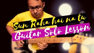 Sun raha hai na tu guitar solo lesson part 1
