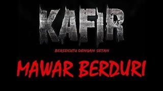 Video OST. KAFIR Bersekutu Dengan Setan - Mawar Berduri (Tetty Kadi - Noh Salleh) download MP3, 3GP, MP4, WEBM, AVI, FLV November 2019