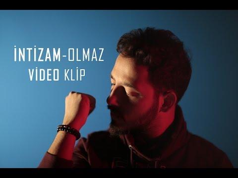 İntizam - Olmaz ( Video Klip )