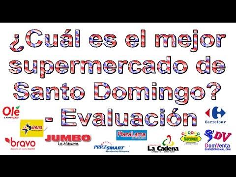 ¿Cuál es el mejor supermercado de Santo Domingo? - Evaluación