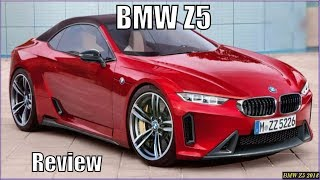 New BMW Z5 2018 Specs And Review - Interior Exterior