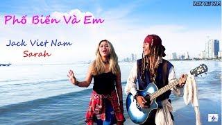 Phố Biển Và Em (Da Nang Song)-Jack Vietnam ft Sarah