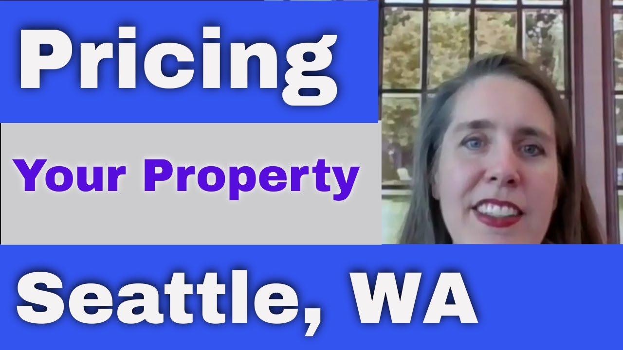 Seattle, WA Home Pricing Strategies   Real Estate Talk