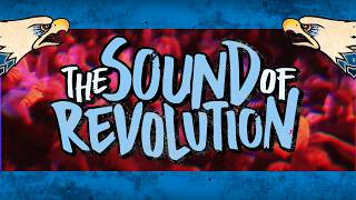 The Sound Of Revolution 2017 Official trailer