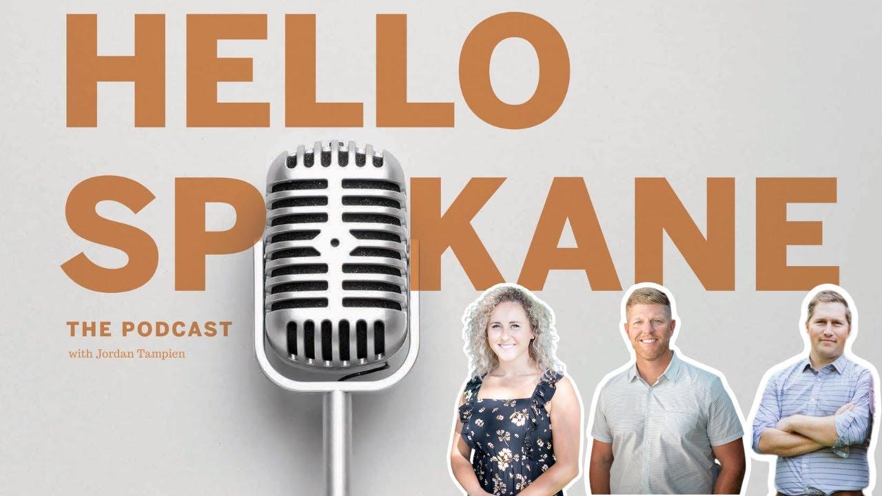 Hello, Spokane with Jordan Tampien.  ep. 4