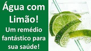 água com limão, um remédio fantástico para sua saúde