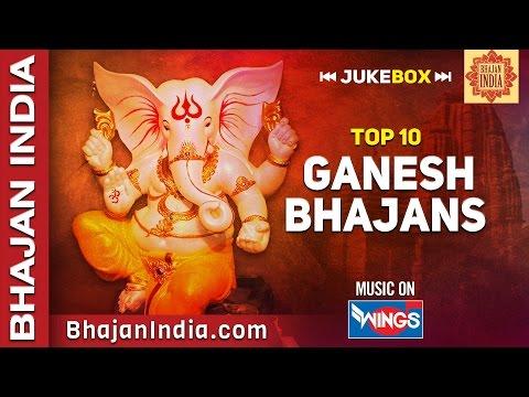 Top 10 Ganesh Bhajans - Ganpati Aarti - Ganesh Mantra - Suresh Wadkar - Sadhana Sangam - Anup Jalota