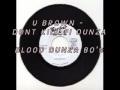 Download u brown - dont kill fi dunza - Blood dunza Riddim 80's - Striker lee LABEL.avi MP3 song and Music Video