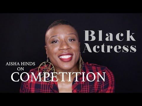 BLACK ACTRESS Season 2  Aisha Hinds on 'Competition'