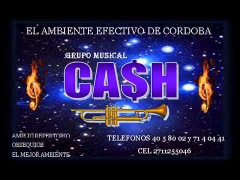 GRUPO MUSICAL CASH DE CORDOBA VER