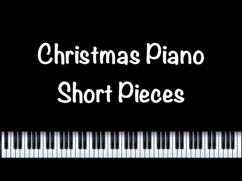 Christmas Piano Short Pieces