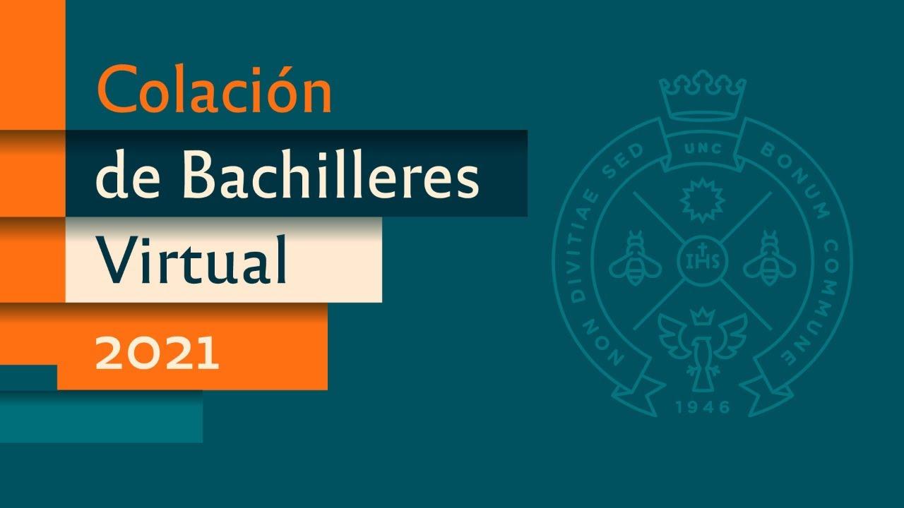 Colación de Bachilleres Virtual 2021