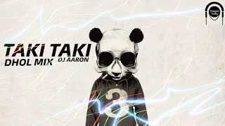 Taki Taki Punjabi Mix DJ Aaron DJ Snake Mp3 Song Download