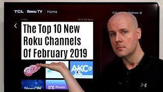 The Top 10 New Roku Channels of February 2019