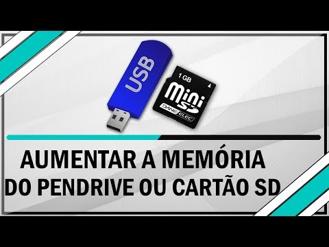 Como Aumentar Memoria de PenDrive ou cartão SD