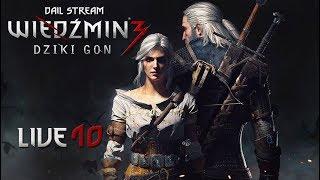 Zagrajmy w Wiedźmin 3: Dziki Gon - Przygody Geralta z Rivii (10) #live - Na żywo