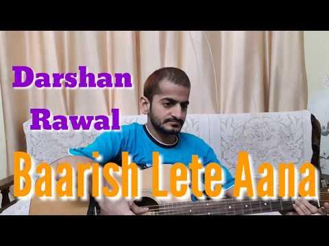 Baarish Lete Aana - Unplugged Version | Darshan Rawal | Guitar Cover by Ramanuj Mishra
