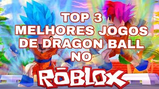 TOP 3 BEST ROBLOX DRAGON BALL GAMES