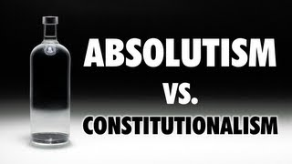 Absolutism vs. Constitutionalism (AP Euro)