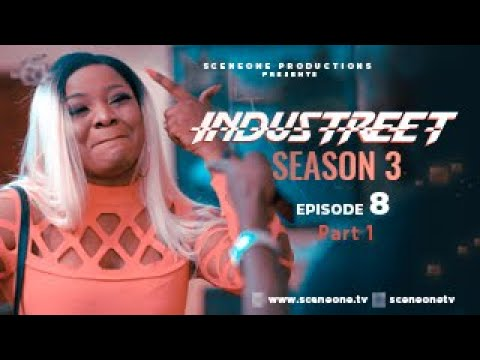 Download INDUSTREET S3EP08 (part 1) - CAUGHT IN THE ACT | Funke Akindele, Martinsfeelz, Sonorous, Mo Eazy
