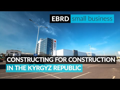 How to grow a construction company in the Kyrgyz Republic