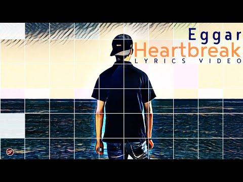 """Eggar - """"Heartbreak"""""""