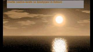 charlie sexton-beats so lonely (aor in lisbon)
