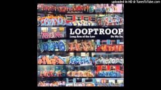 Looptroop - Long Arm Of The Law