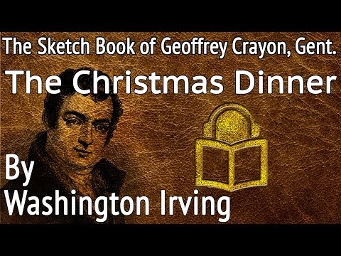 24 The Christmas Dinner by Washington Irving, unabridged audiobook