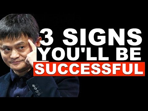 3 Signs You Are Going to Be Successful