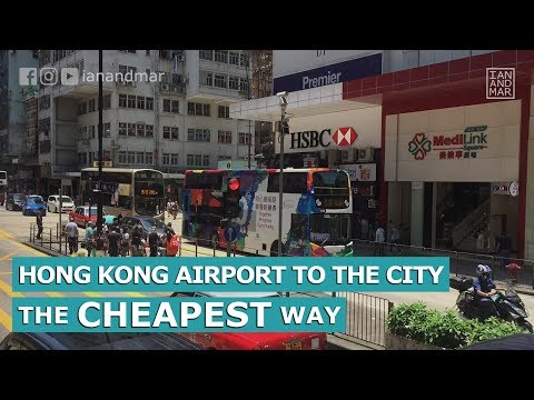 HONG KONG AIRPORT TO THE CITY THE CHEAPEST WAY | TRAVEL TIPS