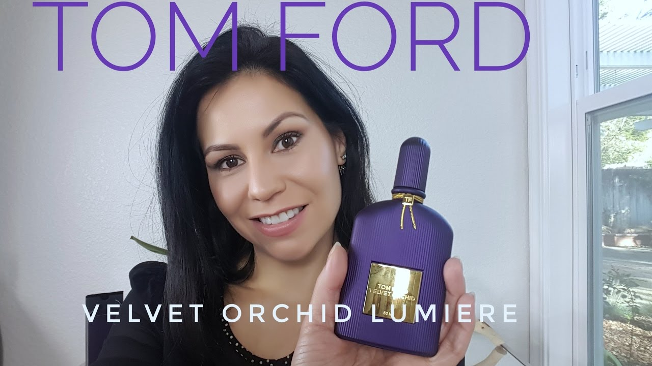 194115ff6 Tom Ford Velvet Orchid Lumiere - YouTube