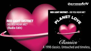 Red Light District - Did You Hear Me (Radio Edit)