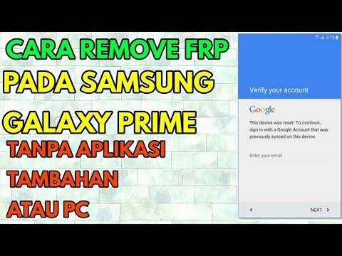 Hapus Lupa Akun Kunci Google FRP SAMSUNG Galaxy Prime
