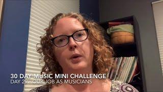30 Day Music Mini Challenge - Day 29