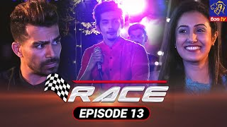 Race - රේස්   Episode 13   18 - 08 - 2021   Siyatha TV Thumbnail