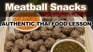 Authentic Thai Recipe for Homemade Meatball Snacks |  ลูกชิ้นหมู | Look Chin Moo